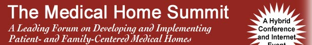 Medical Home Summit Conference